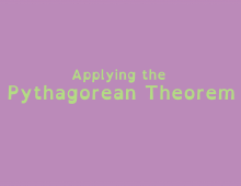 Math Shorts Episode 15 – Applying the Pythagorean Theorem