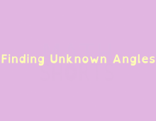 Math Shorts Episode 9 – Finding Unknown Angles